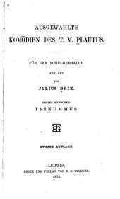 Ausgewählte komödien des T. Maccius Plautus: Band 1
