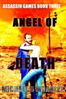 Angel of Death  Assassin Games book 3  PDF
