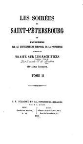 Les soirées de Saint-Pétersbourg: ou, Entretiens sur le gouvernement temporel de la Providence, suivies d'un traité sur les sacrifices, Volume2