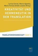 Kreativit  t und Hermeneutik in der Translation PDF