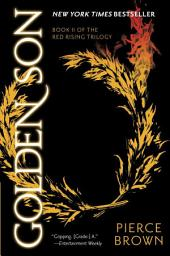 Golden Son: Book 2 of the Red Rising Saga