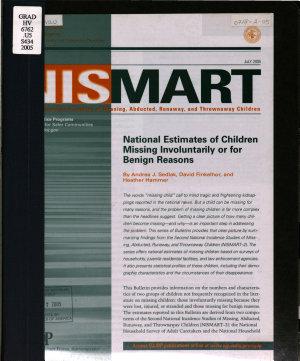 National estimates of children missing involuntarily or for benign reasons
