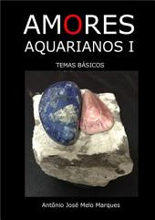 Amores Aquarianos I