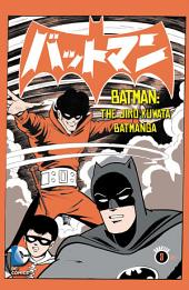 Batman: The Jiro Kuwata Batmanga (2014-) #15