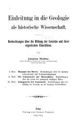 Einleitung in die geologie als historische wissenschaft: Beobachtungen über die bildung der gesteine und ihrer organischen einschlüsse, Band 1