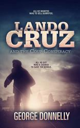 Lando Cruz and the Coup Conspiracy PDF