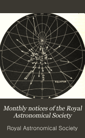 Monthly Notices of the Royal Astronomical Society: Volume 46