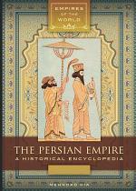 The Persian Empire: A Historical Encyclopedia [2 volumes]