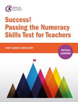 Success  Passing the Numeracy Skills Test for Teachers PDF