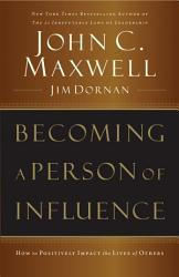 Becoming A Person Of Influence Book PDF