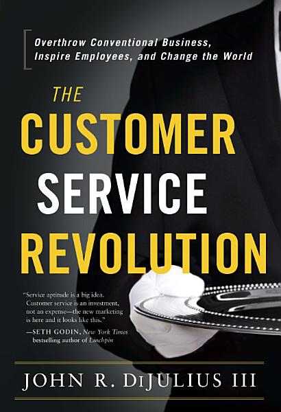 Download The Customer Service Revolution Book