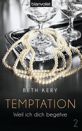 Temptation 2: Weil ich dich begehre