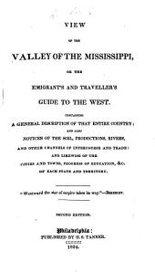 View of the Valley of the Mississippi: or the Emigrant's and traveller's guide to the West, etc. The preface signed: R. B., i.e R. Bache. With maps