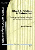 Didaktik des Religi  sen im Ethikunterricht PDF