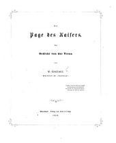 Der Page des Kaisers. Ein Gedicht von der Treue. [With plates.]