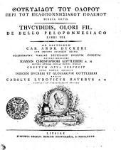 Thoukydidou tou Olorou Peri tou Peloponnēsiakou Polemou biblia oktō