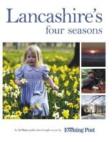 Lancashire s Four Seasons PDF