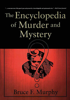 The Encyclopedia of Murder and Mystery PDF