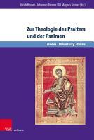 Zur Theologie des Psalters und der Psalmen PDF