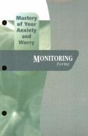 Mastery of Your Anxiety and Worry PDF