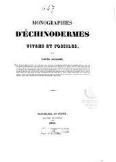 Monographies d'échinodermes vivans et fossiles: Volume3