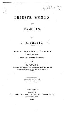 Priests  Women  and Families     translated from the French  third edition      by C  Cocks