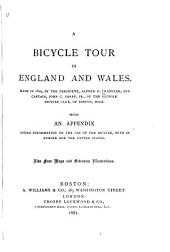 A Bicycle Tour in England and Wales: Made in 1879 by the President, Alfred D. Chandler, and Captain John C. Sharp, Jr. of the Suffolk Bicycle Club of Boston, Mass