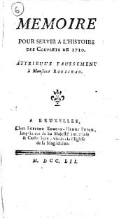 Memoire pour servir a l'histoire des couplets de 1710. Attribue's faussement à monsieur Rousseau: Numéro4