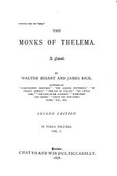 The Monks of Thelema: A Novel, Volume 1