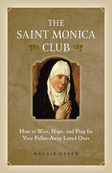 Download The Saint Monica Club Book
