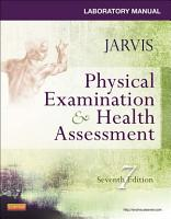 Laboratory Manual for Physical Examination   Health Assessment PDF