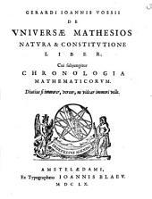 De universae mathesios natura et constitutione liber: cui subjungitur chronologia mathematicorum, Volume 1