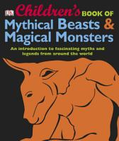 Children s Book of Mythical Beasts and Magical Monsters PDF