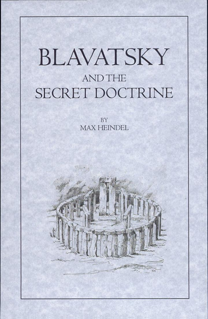 Blavatsky and the Secret Doctrine