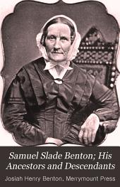 Samuel Slade Benton: His Ancestors and Descendants