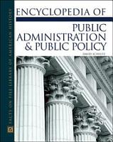 Encyclopedia of Public Administration and Public Policy PDF