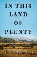 In This Land of Plenty