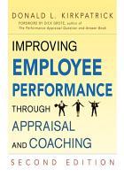 Improving Employee Performance Through Appraisal and Coaching PDF