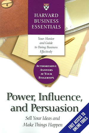 Power, Influence, and Persuasion