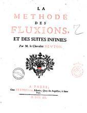 La methode des fluxions, et des suites infinies. Par m. le chevalier Newton