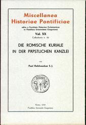 Die römische Kuriale in der päpstlichen Kanzlei