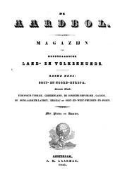 Beschrijving van Oost- en Noord-Europa: Eerste stuk: Europisch-Turkije, Griekenland, de Ionische-Republiek, Galicië, de Hongaarsche Landen, Krakau en Oost-en-West-Pruissen-en-Posen, Volume 1