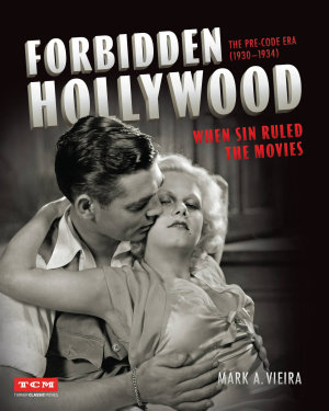 Forbidden Hollywood  The Pre Code Era  1930 1934   Turner Classic Movies