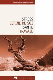 Stress, Estime de Soi, Santé et Travail
