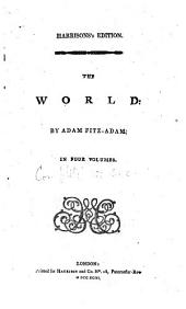 The World: In Four Volumes