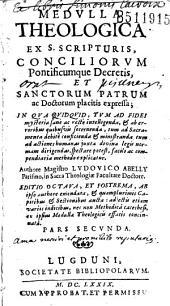 Medulla theologica... Authore Magistro Ludovico Abelly... Editio octava, et postrema... Pars secunda