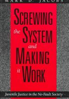 Screwing the System and Making it Work PDF