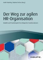 Der Weg zur agilen HR Organisation PDF