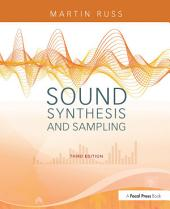 Sound Synthesis and Sampling: Edition 3