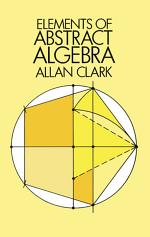 Elements of Abstract Algebra